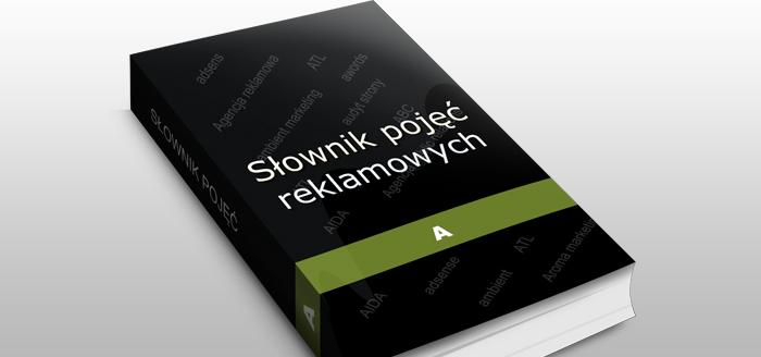 Słownik pojęć marketingowych - litera A.